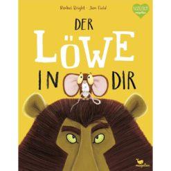 Der Löwe in dir - Das Mutmacher Buch